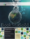 Organizational Behavior : Emerging Knowledge Global Reality seventh edition